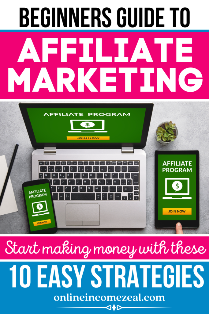 Beginners guide to affiliate marketing