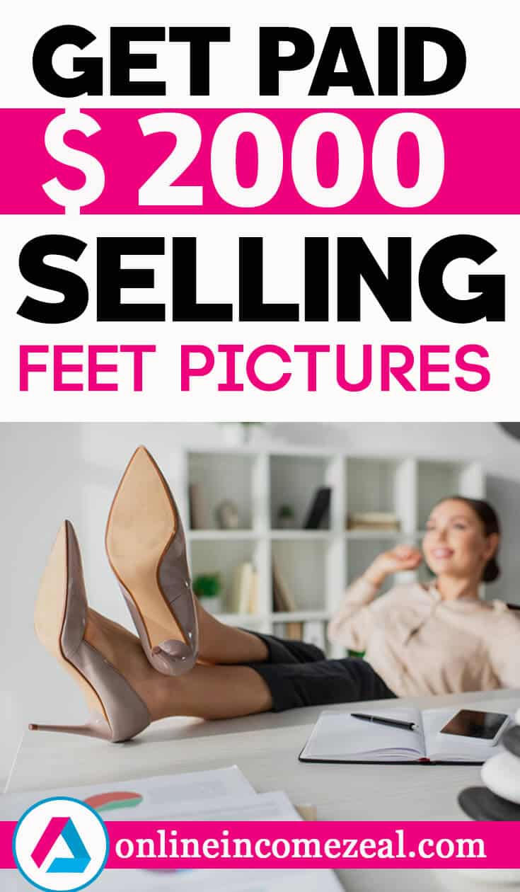 Sell feet pics and make money online