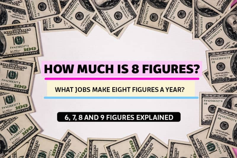 How much is 6 7 8 9 Figures salary and income explained